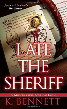 I Ate the Sheriff 9780786026265