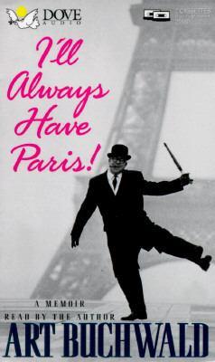 I'll Always Have Paris!: A Memoir 9780787108540