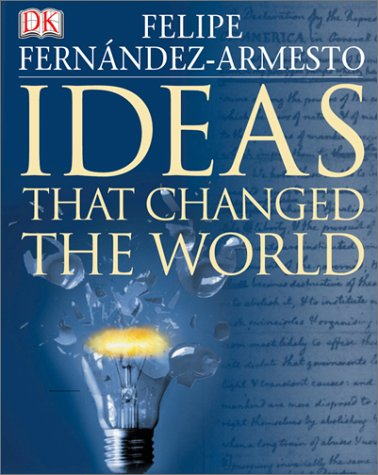 Ideas That Changed the World 9780789496096