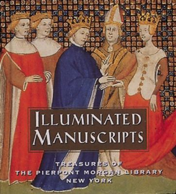 Illuminated Manuscripts: Treasures of the Pierpont Morgan Library New York 9780789202161