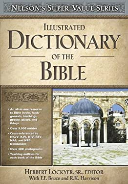 Illustrated Dictionary of the Bible 9780785250517