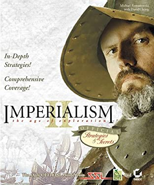 Imperialism II: The Age of Exploration: Official Strategies & Secrets