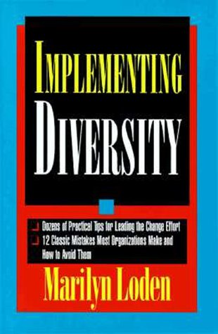 Implementing Diversity: Best Practices for Making Diversity Work in Your Organization 9780786304608