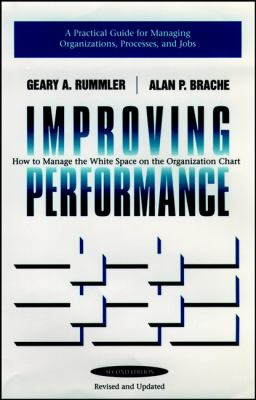 Improving Performance: How to Manage the White Space in the Organization Chart 9780787900908