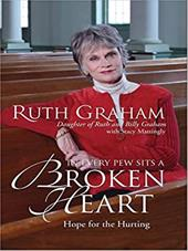 In Every Pew Sits a Broken Heart: Hope for the Hurting 3082789