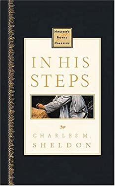 In His Steps: Nelson's Royal Classics 9780785242239