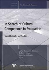 In Search of Cultural Competence in Evaluation: Toward Principles and Practices