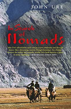In Search of Nomads: An Anglo-American Obsession from Hester Stanhope to Bruce Chatwin 9780786716500