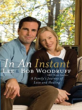In an Instant: A Family's Journey of Love and Healing 9780786297269