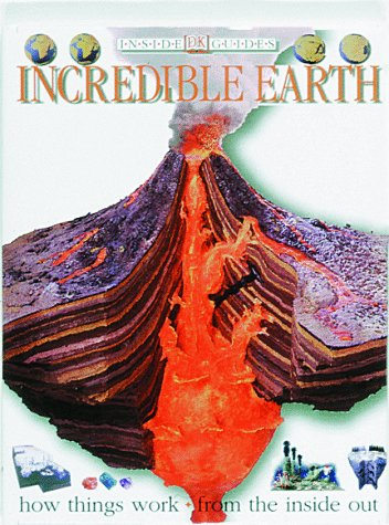 Incredible Earth 9780789410139