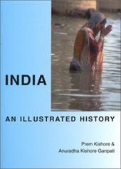 India: An Illustrated History