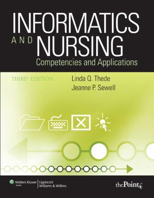Informatics and Nursing: Competencies & Applications 9780781795975