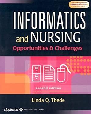 Informatics and Nursing: Opportunities & Challenges 9780781740203