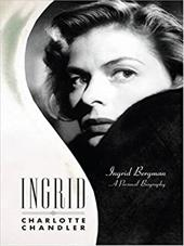 Ingrid: Ingrid Bergman: A Personal Biography 3083776