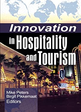 Innovation in Hospitality and Tourism 9780789032713