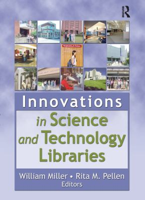 Innovations in Science and Technology Libraries 9780789023643
