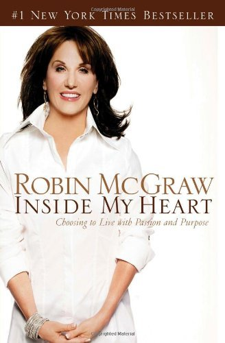 Inside My Heart: Choosing to Live with Passion and Purpose 9780785218364