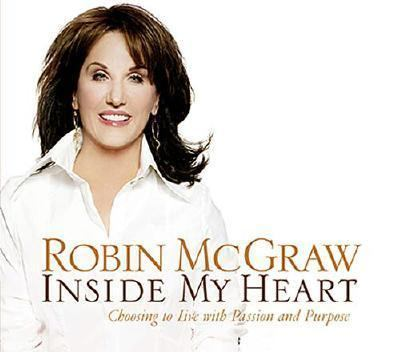 Inside My Heart: Choosing to Live with Passion and Purpose 9780785218531