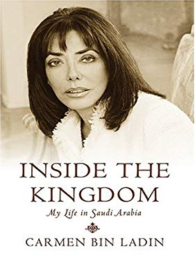 Inside the Kingdom: My Life in Saudi Arabia 9780786270675