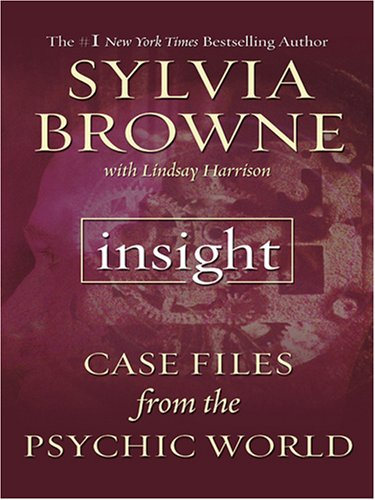 Insight: Case Files from the Psychic World 9780786290567