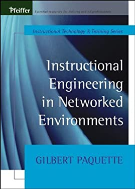 Instructional Engineering in Networked Environments 9780787964665