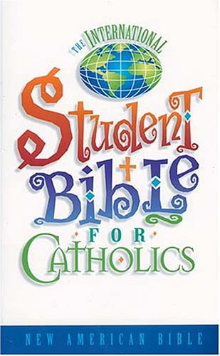 International Student Bible for Catholics-NAB 9780785209775