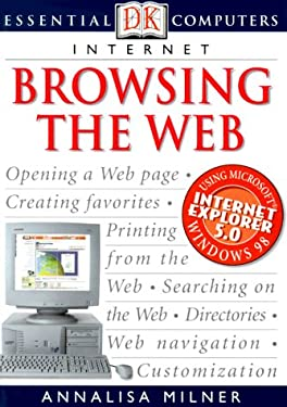 Internet Browsing the Web 9780789455277
