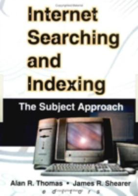 Internet Searching and Indexing 9780789010315