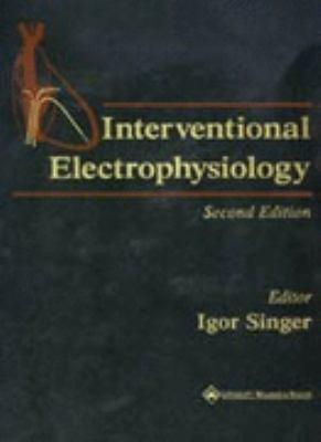 Interventional Electrophysiology 9780781723336