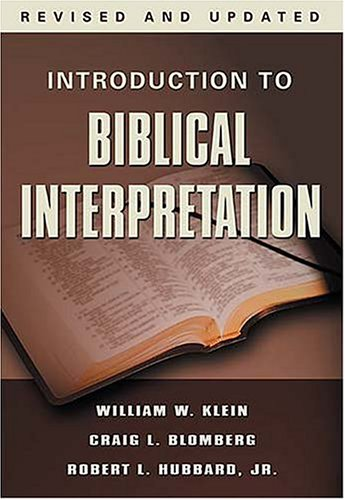 Introduction to Biblical Interpretation 9780785252252