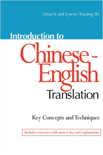 Introduction to Chinese-English Translation: Key Concepts and Techniques 9780781812160