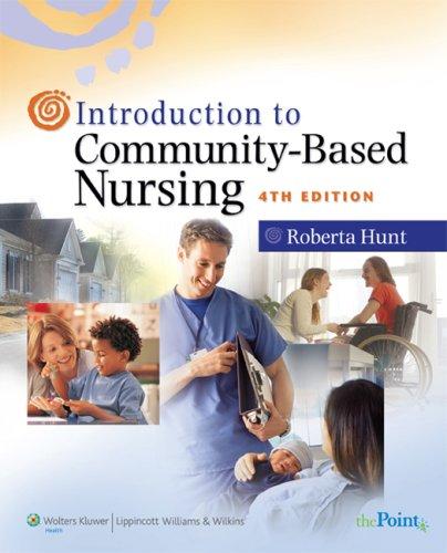 Introduction to Community-Based Nursing 9780781772471