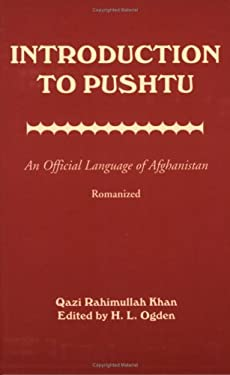 Introduction to Pushtu: An Official Language of Afghanistan 9780781809399