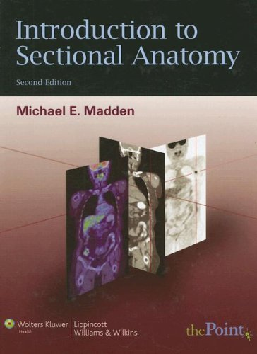 Introduction to Sectional Anatomy 9780781763424