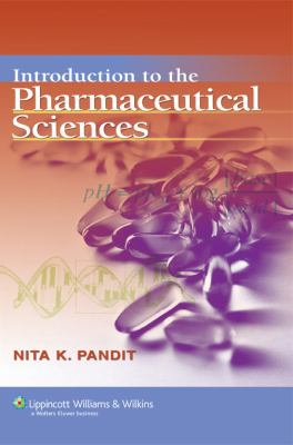 Introduction to the Pharmaceutical Sciences: 9780781744782
