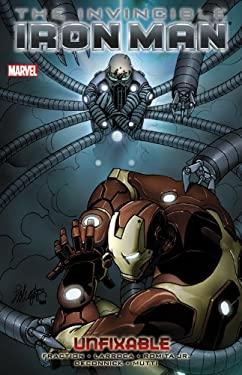 Invincible Iron Man Volume 8: Unfixable 9780785153221