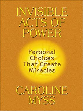 Invisible Acts of Power 9780786271924