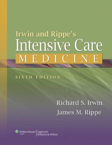Irwin and Rippe's Intensive Care Medicine 9780781791533