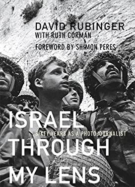 Israel Through My Lens: Sixty Years as a Photojournalist 9780789209283