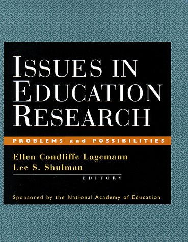 Issues in Education Research: Problems and Possibilities 9780787948108