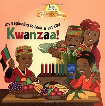 It's Beginning to Look a Lot Like Kwanzaa! 9780786809240