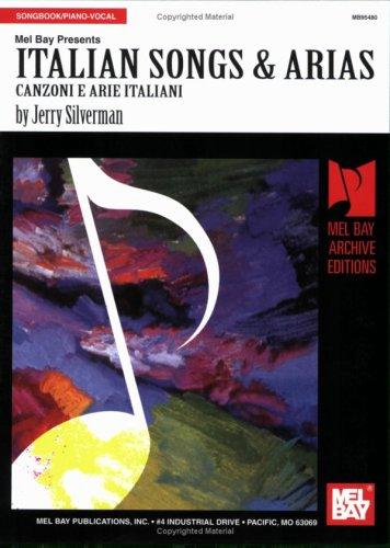 Italian Songs & Arias: Canzoni E Arie Italiani 9780786605101