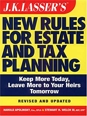 J.K. Lasser's New Rules for Estate and Tax Planning 9780786285624