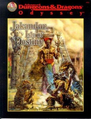 Jakandor: Isle of Destiny 9780786912452