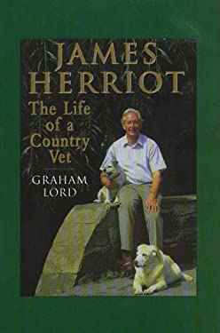 James Herriot: The Life of a Country Vet 9780786213870