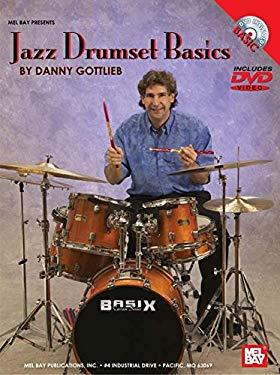 Jazz Drumset Basics 9780786671632