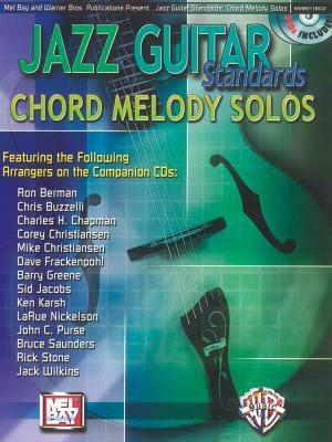 Jazz Guitar Standards -- Chord Melody Solos: Book & 2 CDs [With 2 CD's] 9780786670246