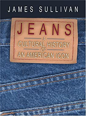 Jeans: A Cultural History of an American Icon 9780786290901