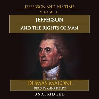 Jefferson and the Rights of Man 9780786161645