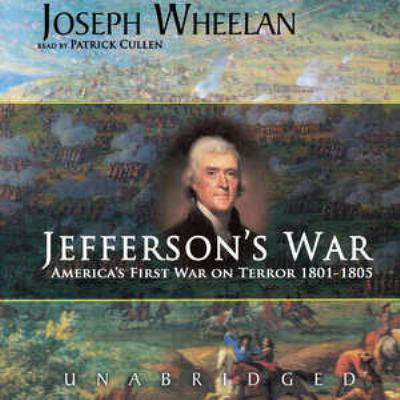 Jefferson's War: America's First War on Terror, 1801-1805 9780786180653